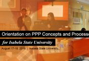 The Public-Private Partnership (PPP) Center conducted an orientation on PPP concepts and processes for the Isabela State University last August 17-18, 2016.