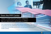 Does the PPP Center release certification for private companies that are interested to participate in PPPs?