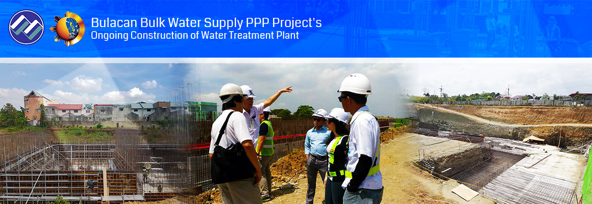 Ongoing construction of the Water Treatment Plant for the Bulacan Bulk Water Supply PPP Project