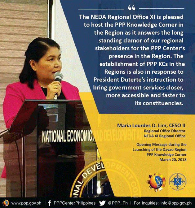 On the important presence of PPP Center in the Regions: Statement of NEDA XI Regional Director Maria Lourdes D. Lim, CESO II