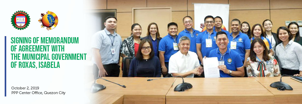 Signing of Memorandum of Agreement with the Municipal Government of Roxas, Isabela